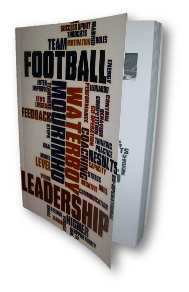 Football Leadership - Mourinho & Waterboy Real Book (Physical book) - By Jukka Aro